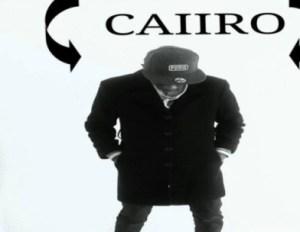Caiiro - xxxxxx Ft. xxxxx